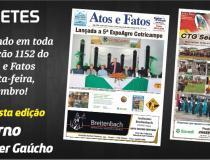 Manchetes do Jornal Atos e Fatos que circulando excepcionalmente hoje, quarta-feira, em Três Passos e toda a Região Celeiro
