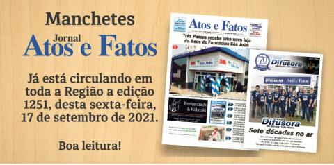 Manchetes do Jornal Atos e Fatos que circula nesta sexta-feira em Três Passos e Região Noroeste