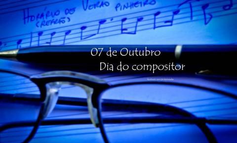 Dia 7 de outubro: Dia do Compositor Brasileiro