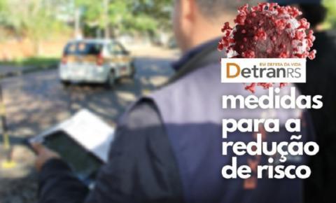 DetranRS adota medidas para reduzir risco nos exames durante a bandeira preta
